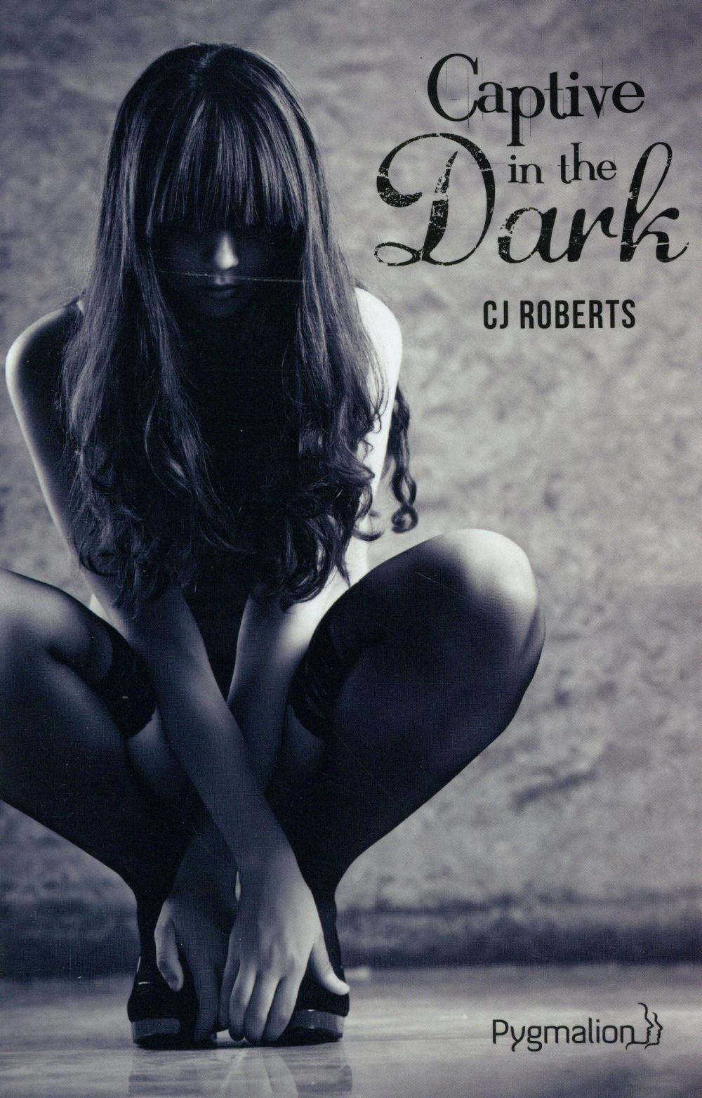 Vente  Captive in the dark  - C.J. Roberts