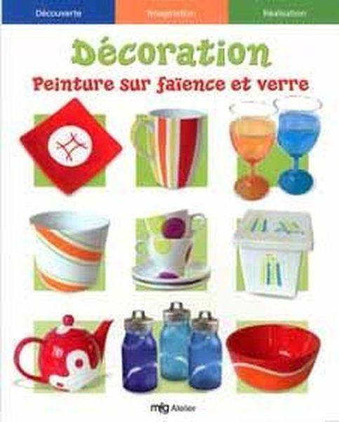 decoration peinture sur faience et verre collectif occasion livre ebay. Black Bedroom Furniture Sets. Home Design Ideas