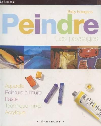 Peindre Les Paysages  - Betsy Hosegood