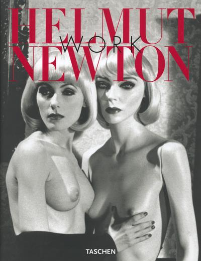 Helmut Newton ; work  - Francoise Marquet  - Manfred Heiting