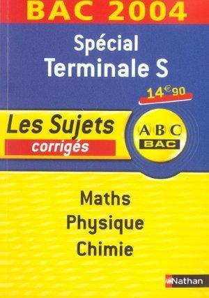 livre terminale s bac 2004 maths physique chimie les sujets corriges besnard dominique. Black Bedroom Furniture Sets. Home Design Ideas