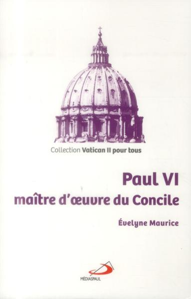 paul vi ma tre d 39 oeuvre du concile evelyne maurice belgique loisirs. Black Bedroom Furniture Sets. Home Design Ideas