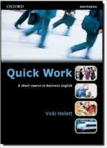 Vente Livre :                                    Quick work intermediate: student's book                                      - Vicki Hollett