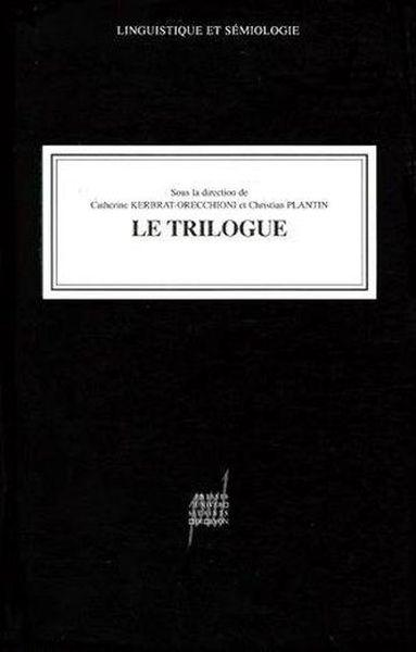 Le trilogue  - Collectif  - Kerb Orrec Cosn  - Christian Plantin