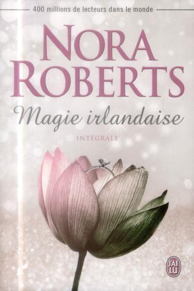 Vente  Magie irlandaise ; INTEGRALE T.1 A T.3  - Nora Roberts
