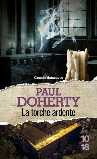 La torche ardente  - Paul C. Doherty