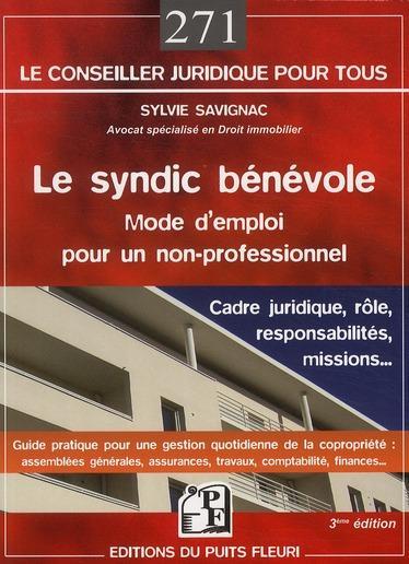 le syndic b n vole mode d 39 emploi pour un non professionnel 3e dition sylvie savignac. Black Bedroom Furniture Sets. Home Design Ideas