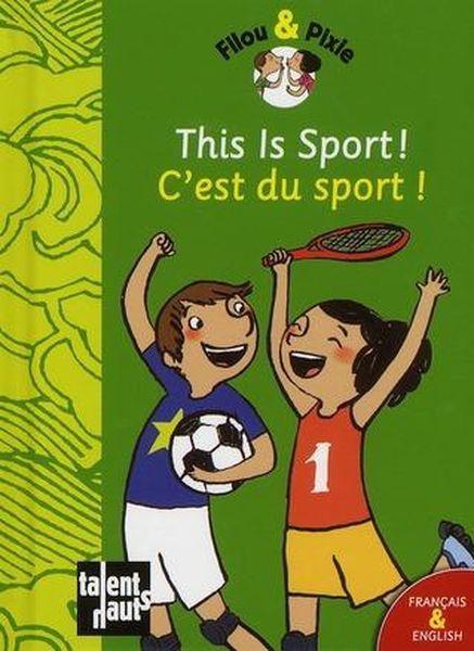 This is sport! ; c'est du sport!  - Pauline Duhamel  - Mellow
