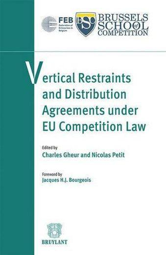 Vertical restraints and distribution agreements under eu competition law  - Jacques H. Bourgeois