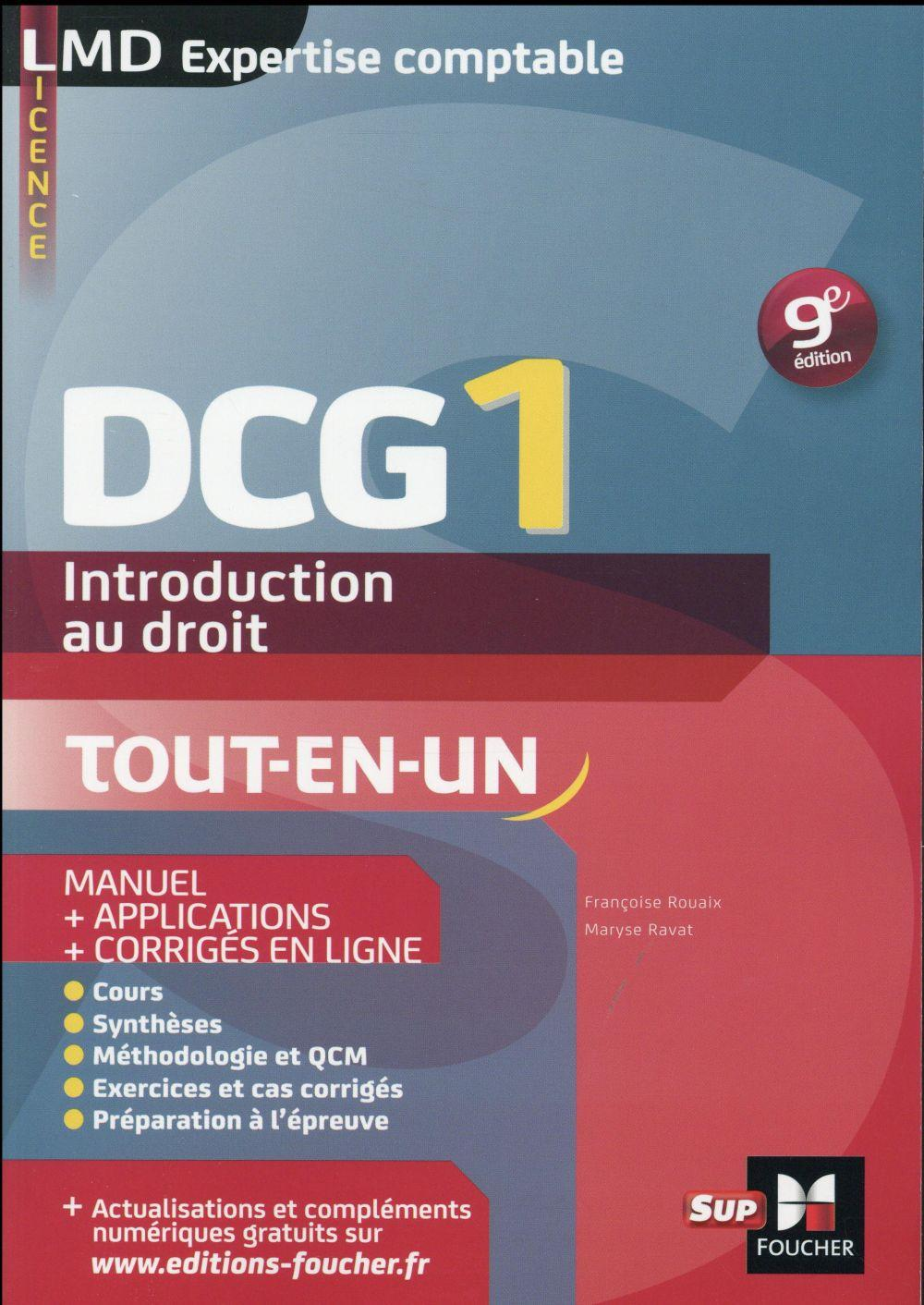 DCG 1 ; introduction au droit ; manuel et applications millésime 2015-2016 (9e édition)  - Maryse Ravat  - Marie-Paule Schneider  - Francoise Rouaix