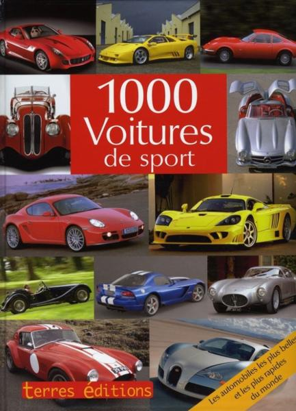 livre 1000 voitures de sport collectif. Black Bedroom Furniture Sets. Home Design Ideas