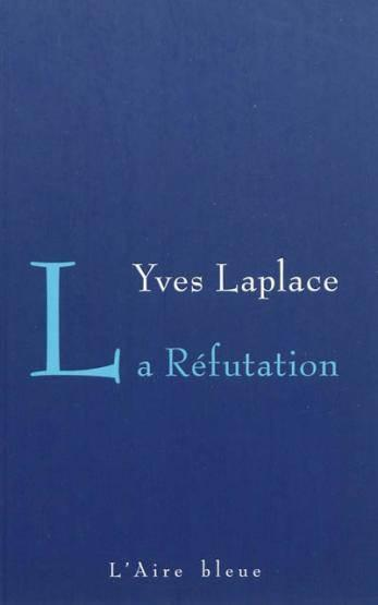 Refutation -la-  - Yves Laplace