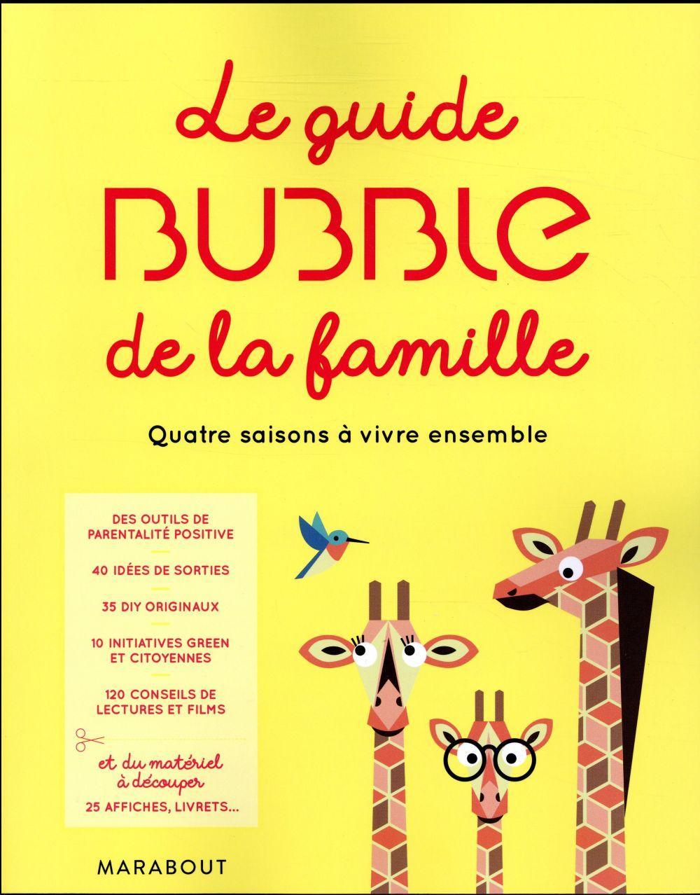 Le guide bubble de la famille  - Collectif