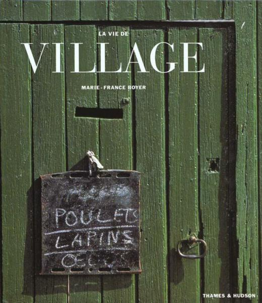 La vie de village  - Marie-France Boyer