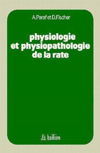 Physiologie Et Physiopathologie De La Rate  - Paraf