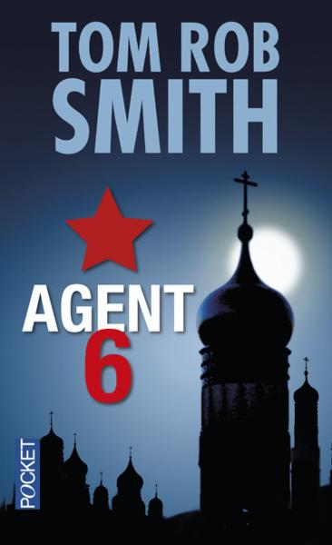 Vente Livre :                                    Agent 6                                      - Tom Rob Smith