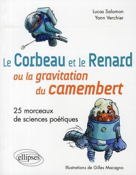Et le renard ou la gravitation du camenbert ; 25 morceaux de sciences