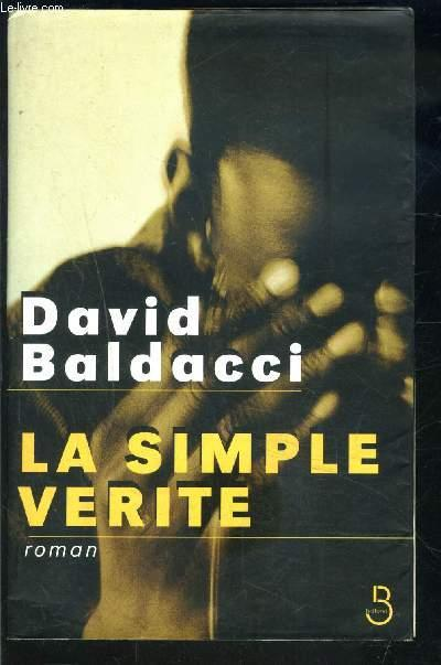 La simple vérité  - David Baldacci