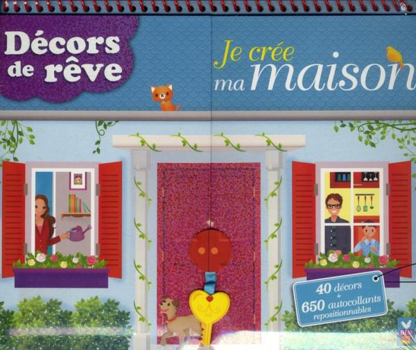 Livre je cr e ma maison d cors de r ve collectif for Cree des maison