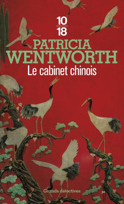 Le cabinet chinois  - Patricia Wentworth