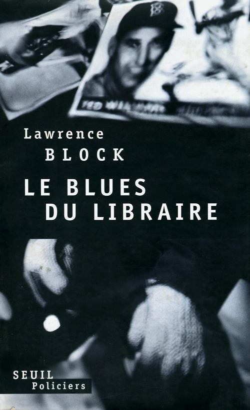 Vente Livre :                                    Le blues du libraire                                      - Lawrence Block