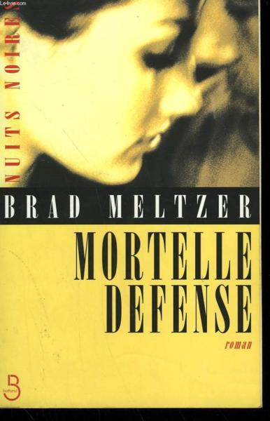 Mortelle Defense  - Brad Meltzer