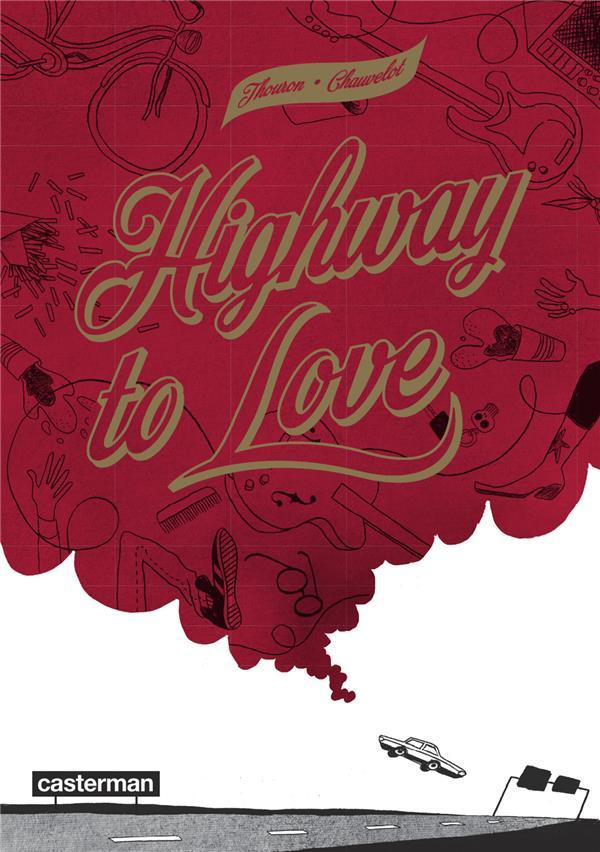 Highway to love  - Zoe Thouron  - Jean Chauvelot