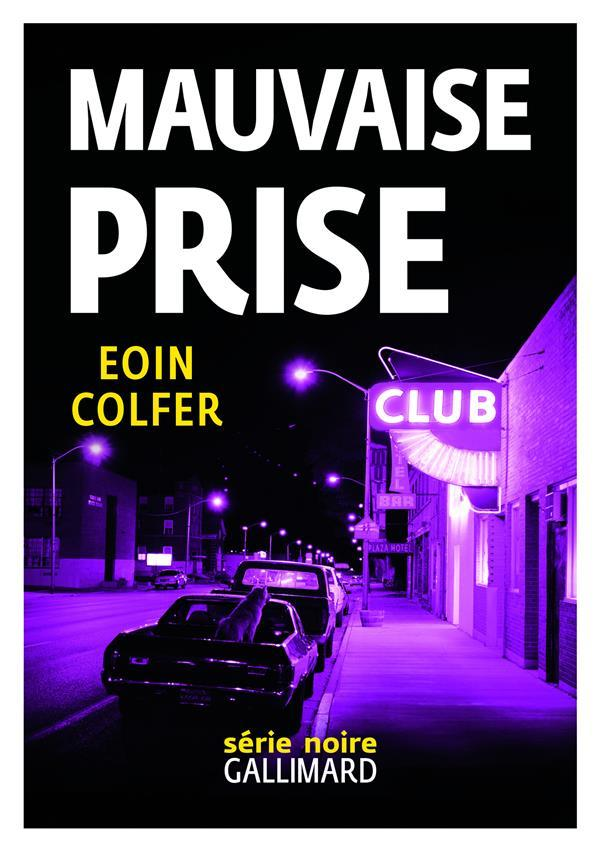 Mauvaise prise  - Eoin Colfer