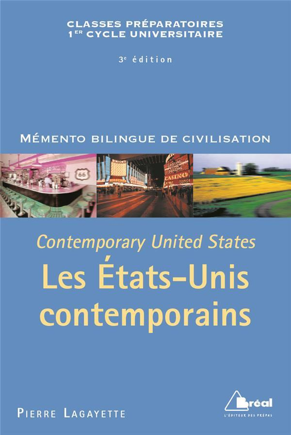 MEMENTO BILINGUE DE CIVILISATION ; les Etats-Unis contemporains ; contemporary United States ; classes préparatoires, 1er cycle   - Pierre Lagayette