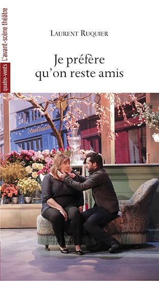 Je prefere qu'on reste amis  - Laurent Ruquier