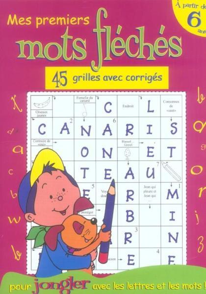 livre mots fleches a partir de 6 ans monique debray On photo dinterieur mots croises