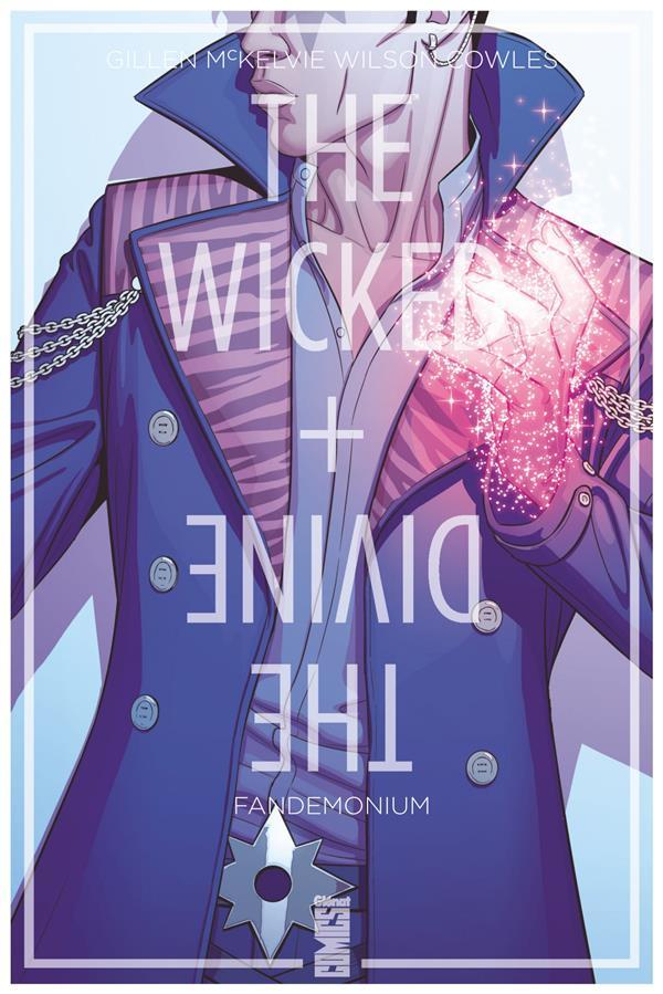 The wicked + the divine t.2 ; Fandemonium  - Kieron Gillen  - Matthew Wilson  - Jamie Mckelvie