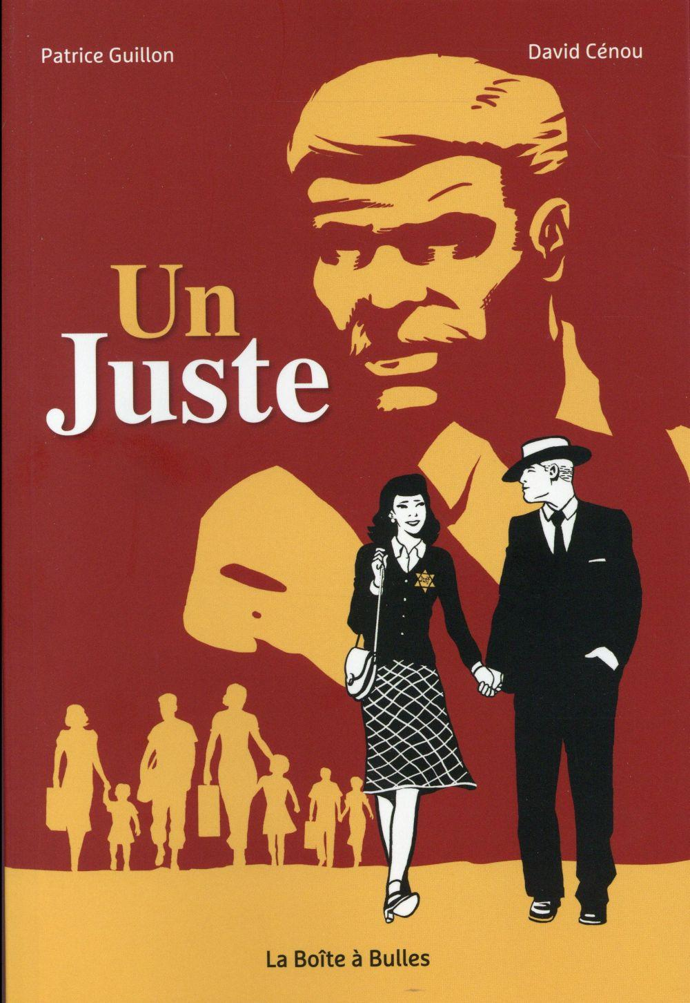 Un juste  - Patrice Guillon  - David Cenou