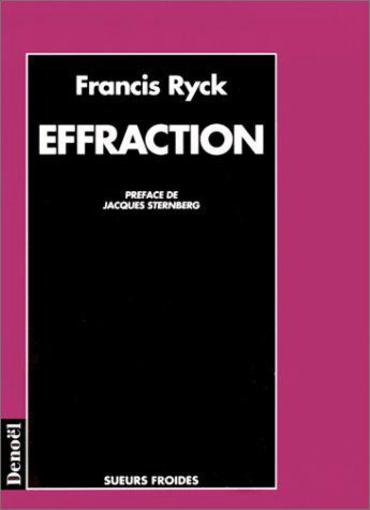 Effraction  - Francis Ryck