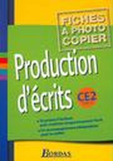 Vente Livre :                                    Production d'écrits ; CE2 ; fichier photocopiable                                      - Massonnet Jacqueline