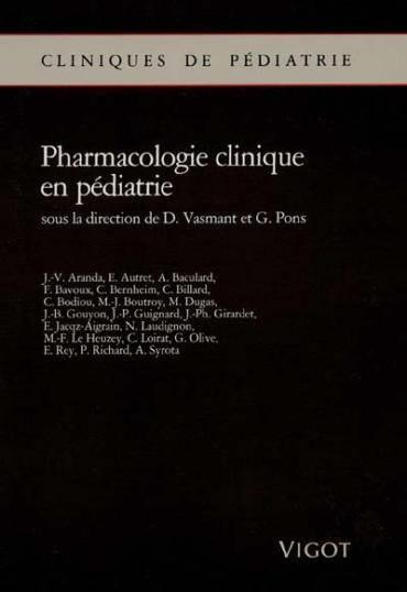 Pharmacologie Clinique En Pediatrie  - Vasmant