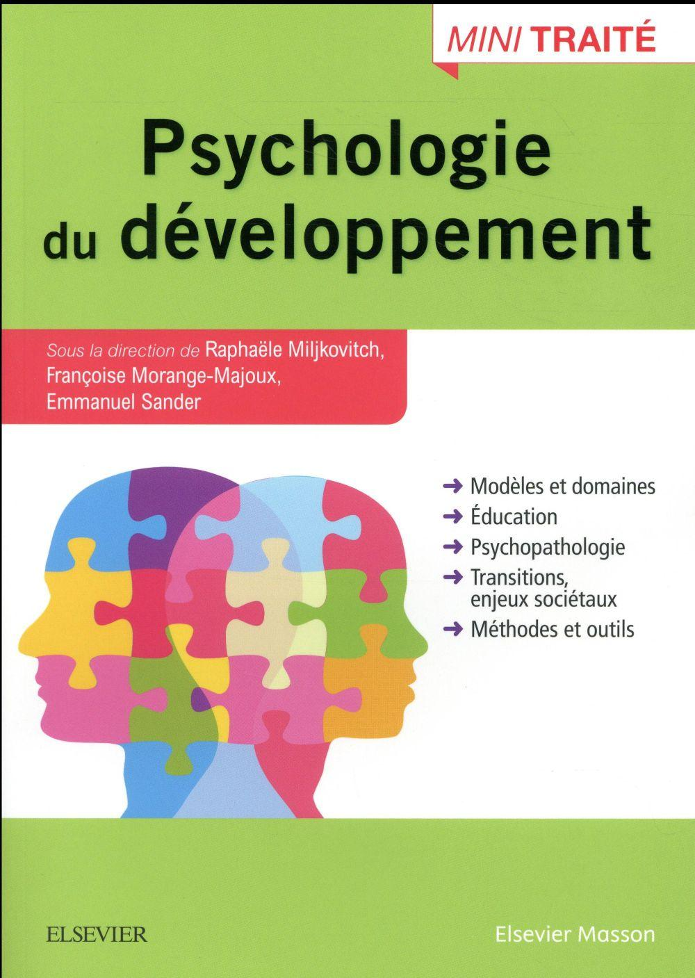 Traite de psychologie du developpement  - Raphaele Miljkovitch