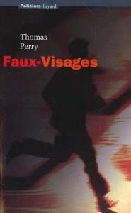 Faux-visages  - Thomas Perry