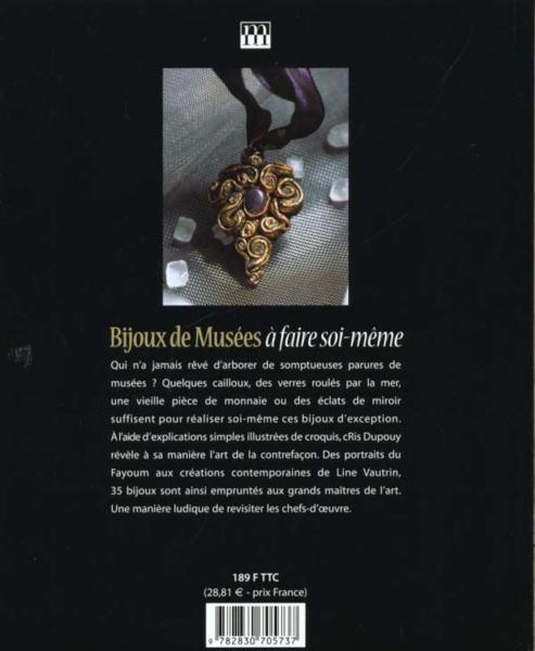 Livre bijoux de musees a faire soi meme cris dupouy - Support bijoux a faire soi meme ...