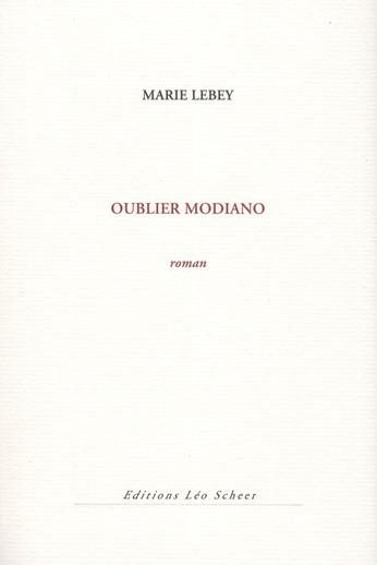 Vente  Oublier Modiano  - Marie Lebey