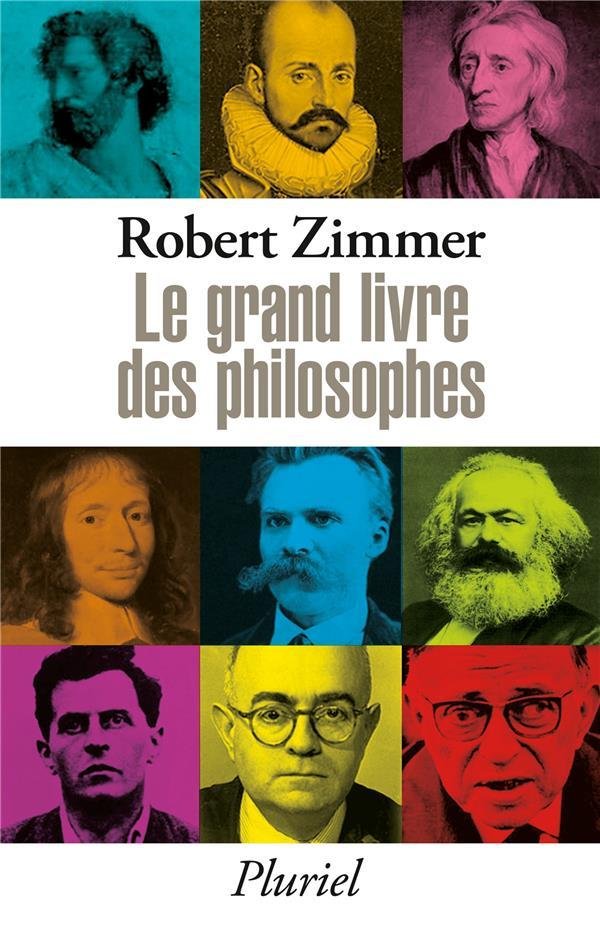 le grand livre des philosophes robert zimmer belgique loisirs. Black Bedroom Furniture Sets. Home Design Ideas