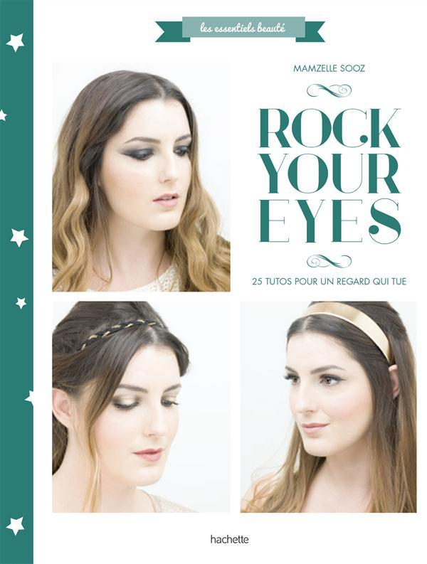 Rock your eyes  - Mamzellesooz