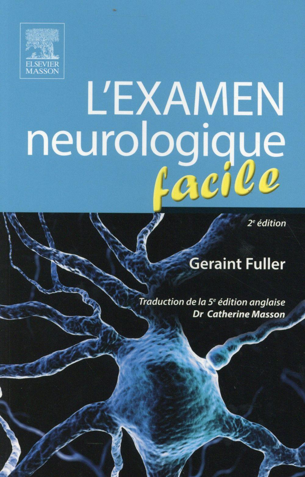 L'examen neurologique facile  - Geraint Fuller  - Catherine Masson