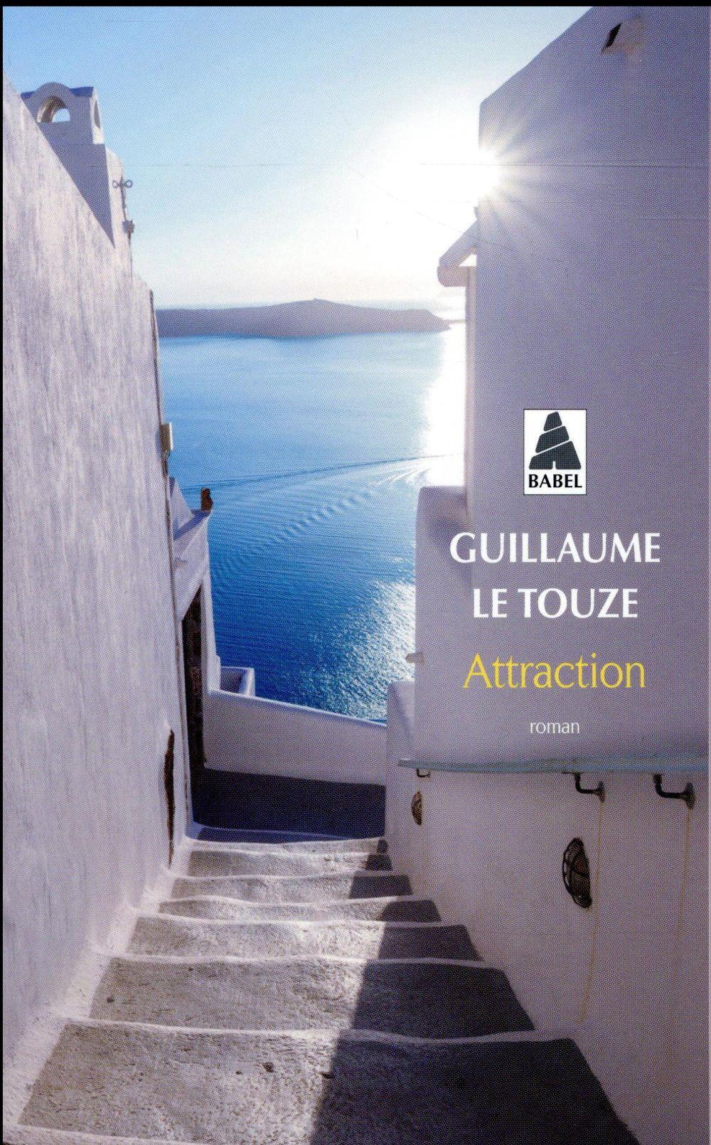 Vente Livre :                                    Attraction                                      - Guillaume Le Touze