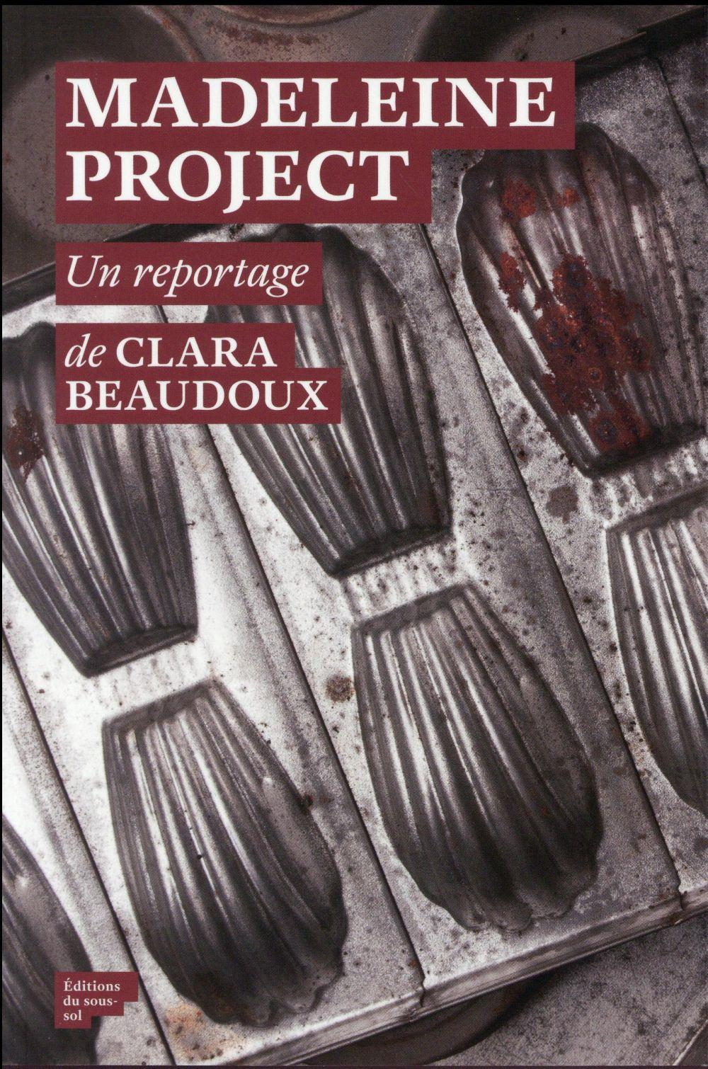 Madeleine project  - Clara Beaudoux