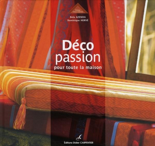 d co passion pour toute la maison herve azenha france loisirs suisse. Black Bedroom Furniture Sets. Home Design Ideas