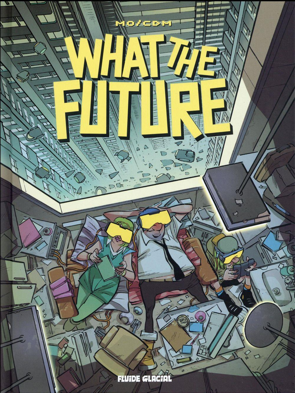 Vente Livre :                                    What the future                                      - Mo-Cdm