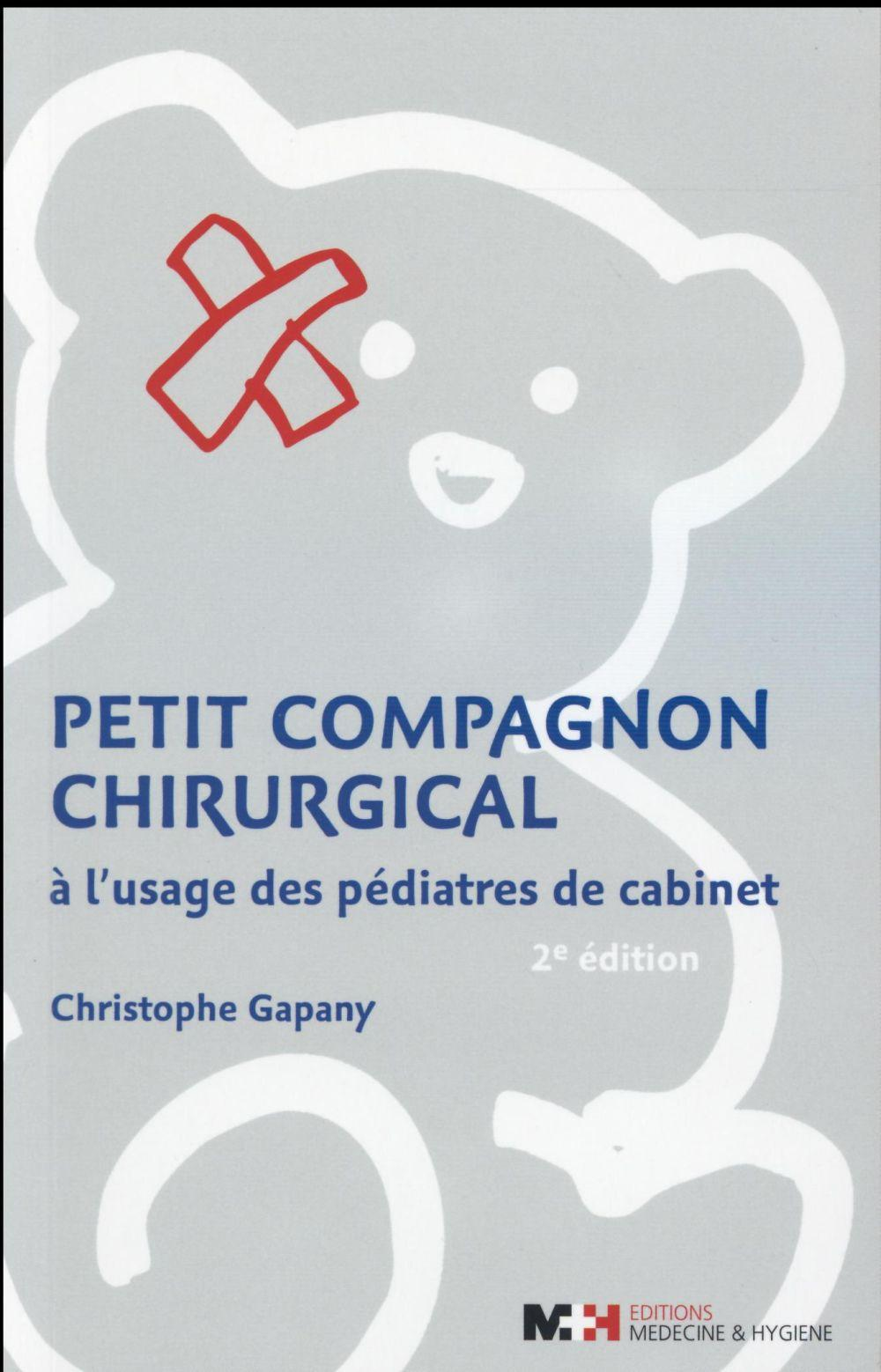 Petit Compagnon Chirurgical  - Gapany C