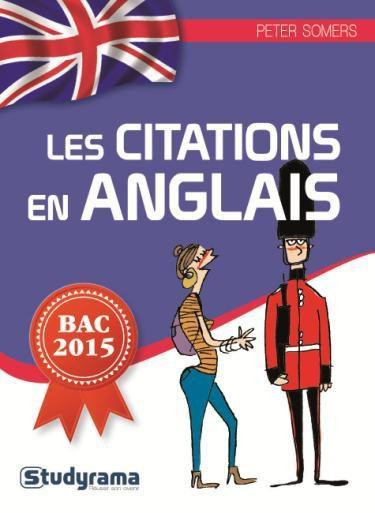 Vente Livre :                                    Les citations en anglais bac 2015                                      - Peter Somers