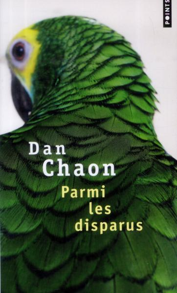 Parmi les disparus  - Dan Chaon